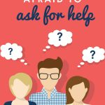 Copy of EBA_When You're Afraid to Ask For Help…_Vertical