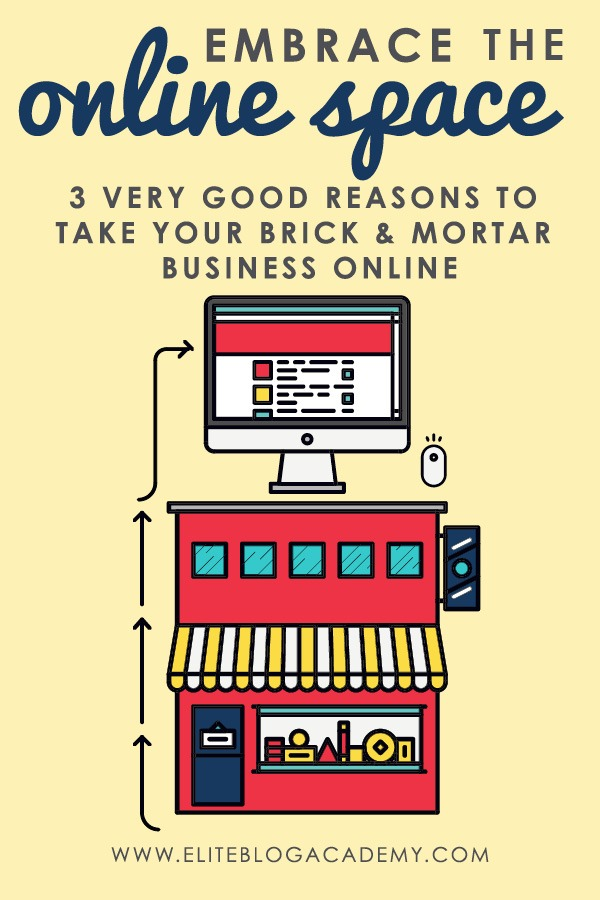 Got a brick and mortar business? Here are 3 reasons why embracing the online space will help your business make more money & not just survive, but thrive!