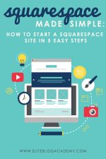 Squarespace Made Simple: How to Start a Squarespace Site in 5 Easy Steps