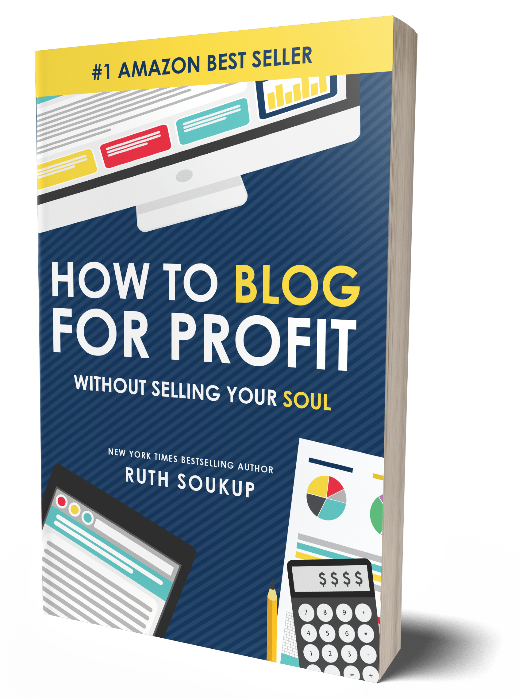 How to Blog for Profit without Selling Your Soul book