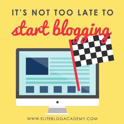 Think you're too late to the blogging game to launch a blog? You're not! Check out these reasons why there's never been a better time to and why you should start blogging now! #eliteblogacademy # doitscared #startablog